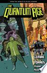 QUANTUM AGE - FROM THE WORLD OF BLACK HAMMER
