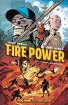 FIRE POWER BY KIRKMAN AND SAMNEE VOLUME 1