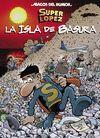 MAGOS HUMOR SUPERLOPEZ 197. ISLA DE BASU