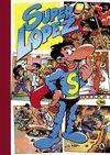 SUPERHUMOR SUPERLOPEZ 2