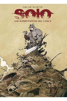 SOLO. LOS SUPERVIVIENTES DEL CAOS 02