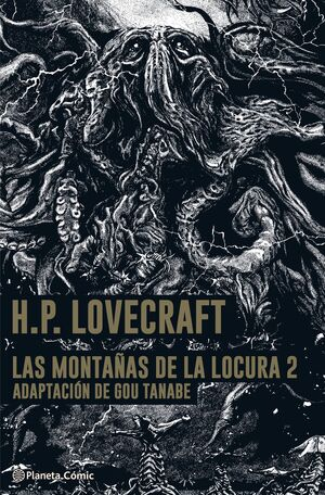 LAS  MONTAÑAS DE LA LOCURA- LOVECRAFT- MANGA Nº 02/02