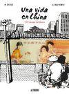 UNA VIDA EN CHINA 3 EL TIEMPO DEL DINERO