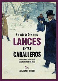 LANCES ENTRE CABALLEROS