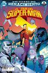 EL NUEVO SUPERMAN  NÚM. 01 (RENACIMIENTO)