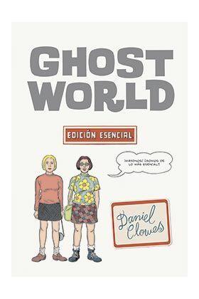 GHOST WORLD. EDICION ESENCIAL