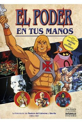EL PODER EN TUS MANOS HISTORIA DE MASTERS DEL UNIVERSO 1982