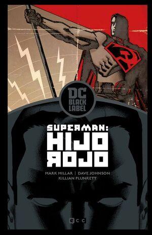 SUPERMAN: HIJO ROJO – EDICIÓN DC BLACK LABEL (2A EDICIÓN)