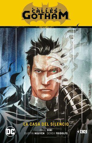 BATMAN: CALLES DE GOTHAM VOL. 02 - LA CASA DEL SILENCIO (BATMAN SAGA - LA CASA D