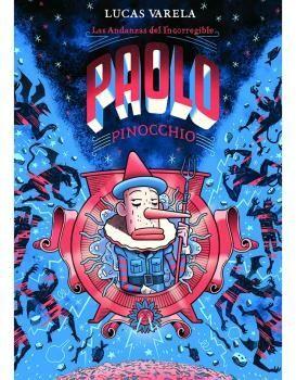 ANDANZAS DEL INCORREGIBLE PAOLO PINOCCHIO, LAS