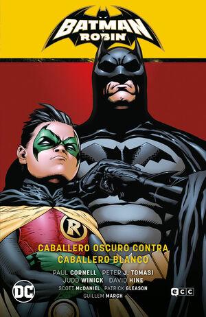 BATMAN Y ROBIN VOL. 04: CABALLERO OSCURO CONTRA CABALLERO BLANCO (BATMAN SAGA -