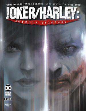 JOKER/HARLEY: CORDURA CRIMINAL VOL. 3 DE 3