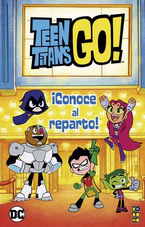 TEEN TITANS GO!: CONOCE AL REPARTO