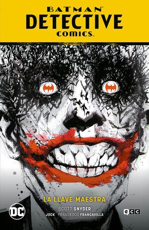 BATMAN: DETECTIVE COMICS VOL. 05: LA LLAVE MAESTRA (BATMAN SAGA - BATMAN: RENACI