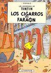TINTÍN 04: LOS CIGARROS DEL FARAÓN (CARTONÉ)