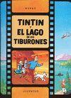 R- TINTÍN Y EL LAGO DE LOS TIBURONES