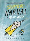 SUPERNARVAL I MEDU SHOCK (CATALAN)