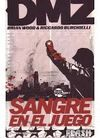 DMZ 6: SANGRE EN EL JUEGO