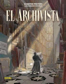 LAS CIUDADES OSCURAS. EL ARCHIVISTA