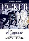 PARKER 01. EL CAZADOR (COMIC)