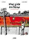 UNA VIDA EN CHINA 1