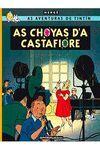 TINTIN. AS CHOYAS D'A CASTAFIORE (ARAGONES)