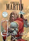 LA ESPADA LEAL  (COMIC) (GEORGE R.R.MARTIN)